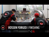 Vossen Forged Wheels | How It's Made Part 5 of 5 | Finishing