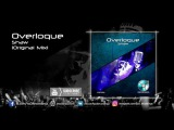 Overloque - Shaw (Original Mix) Audio