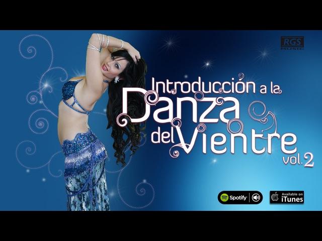 Introducción a la Danza del Vientre vol 2 Naiarah Danza Arabe Belly Dance