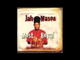 Jah Mason - How the youths them live