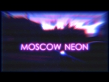 Moscow Neon