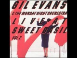 Gil Evans &amp The monday night orchestra - Live at Sweet Basil Vol. 2