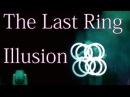 謳歌 Ouka The Last Ring Illusion