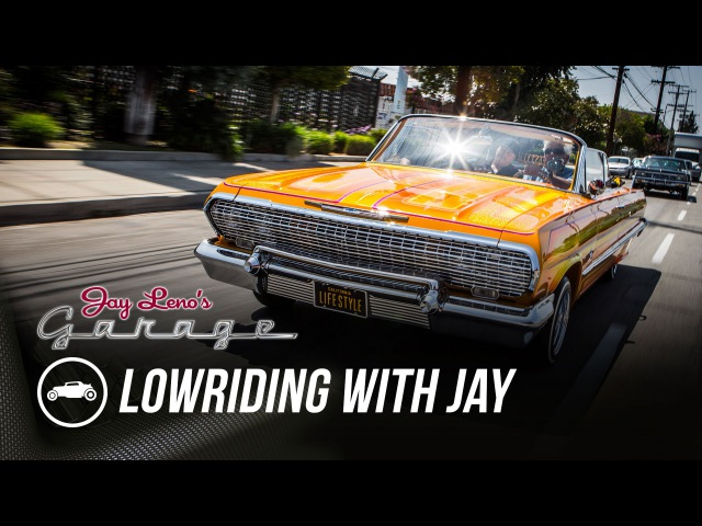 Lowriding with Jay - Jay Lenos Garage