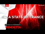 Ben Gold &amp Standerwick - Vendetta (Extended Mix)
