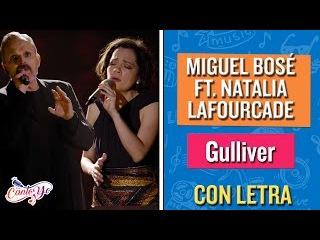 Miguel Bosé - Gulliver (feat. Natalia Lafourcade) CON LETRA | CantoYo Karaoke