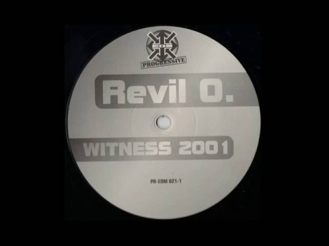 Revil O. - Witness 2001 (Plug´s Acidgewitter Remix)