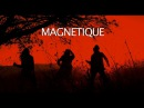 La bande son imaginaire Magnétique Official video