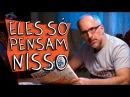 ELES SÓ PENSAM NISSO
