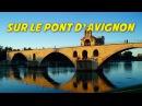 Sur le pont dAvignon instrumental - lyrics for karaokeparoles