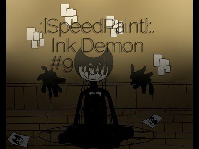 .:[SpeedPaint}:. Чернильный Демон 9 Ink Demon