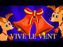 Vive le vent   Chansons de Noël - Chansons pour enfants