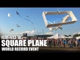 World Record Event!! Giant Square Plane  Flite Fest 2016 - Part 2