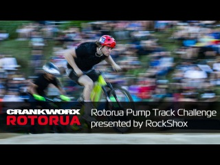 2017 Crankworx Rotorua Highlights - Crankworx Roturua Pump Track Challenge presented by RockShox
