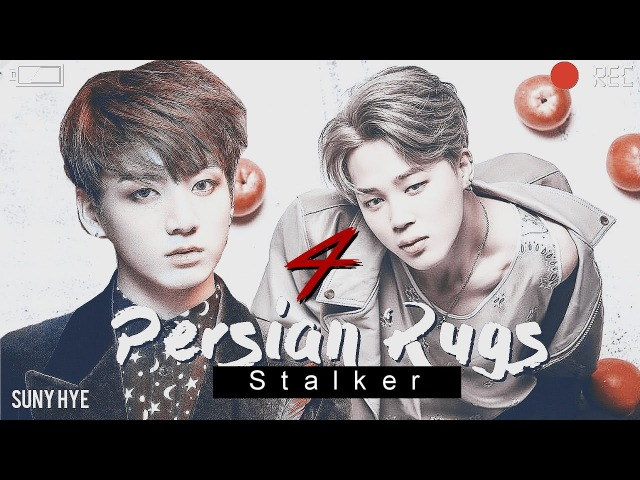 [FF SHORT]⌈Jikook ; Persian Rugs ⌋ ✗ -stalker- (4)