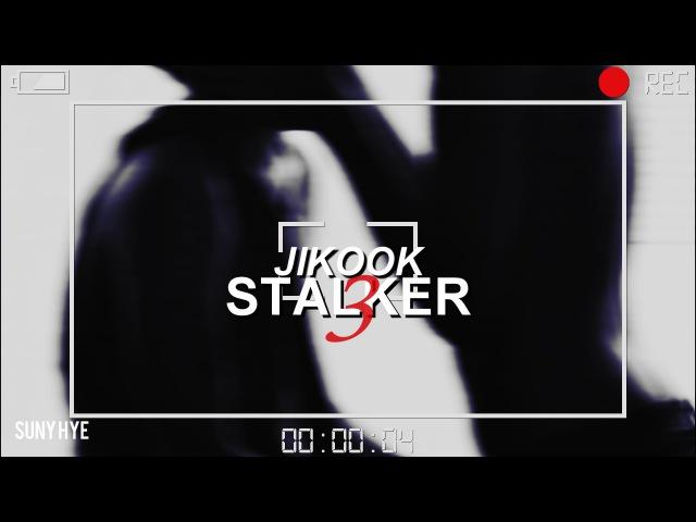 ⌈jikook; Falling⌋ ✗ -stalker; Obsession [WARNING] (3)