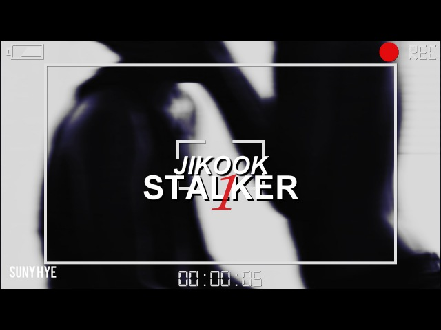 ⌈jikook; one way or another⌋ ✗ -stalker- (1)