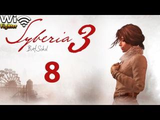 Syberia 3 (Сибирь 3) . Прохождени. Часть . Как открыть кристалл и как сделать ключ