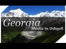 2017 - Georgia Hike (Mestia to Ushguli)