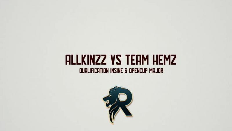 AllkinzZ vs Team Hemz qualification Insine OpenCup Major