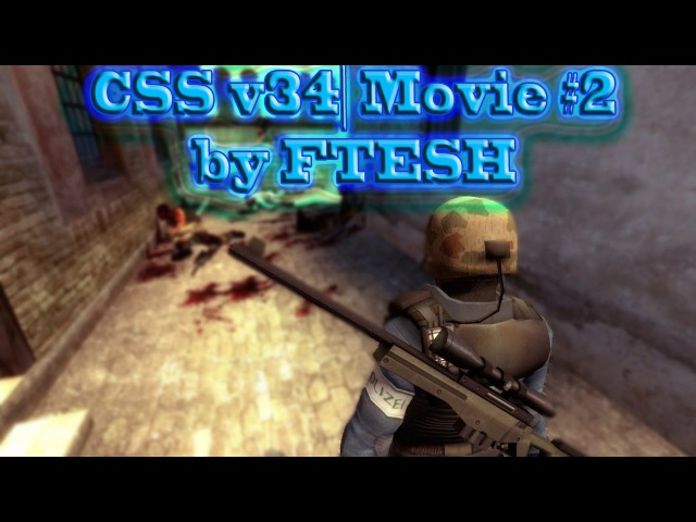 CS:S| Movie 2 by FTESH