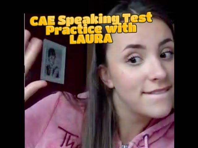 CAE Speaking Test Coaching with Laura