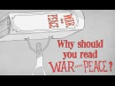 Why should you read Tolstoy's War and Peace? - Brendan Pelsue