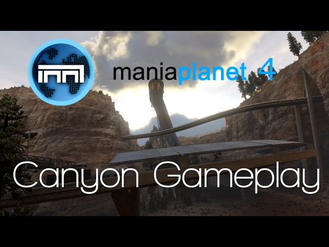 Maniaplanet 4 - Canyon Gameplay