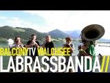 LABRASSBANDA - VW JETTA (BalconyTV)