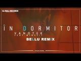 Vanotek Feat. Minelli - In Dormitor ( Bell
