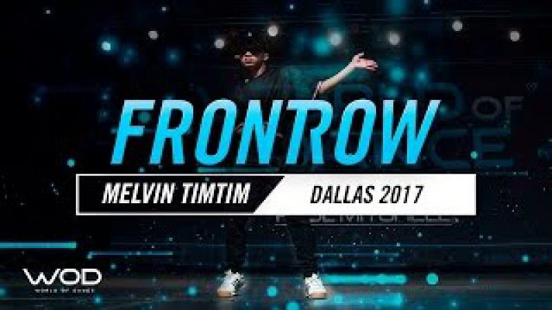 Melvin Timtim   FrontRow   World of Dance Dallas 2017   WODDALLAS17