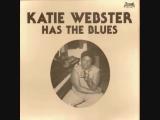 Katie Webster - Has The Blues (Full Album)HIGH B каждой ноте , которую она поет - ее душа !!! КОРОЛЕВА двух Блюзовых