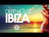 Deep House IBIZA - Sunset Mix 2017