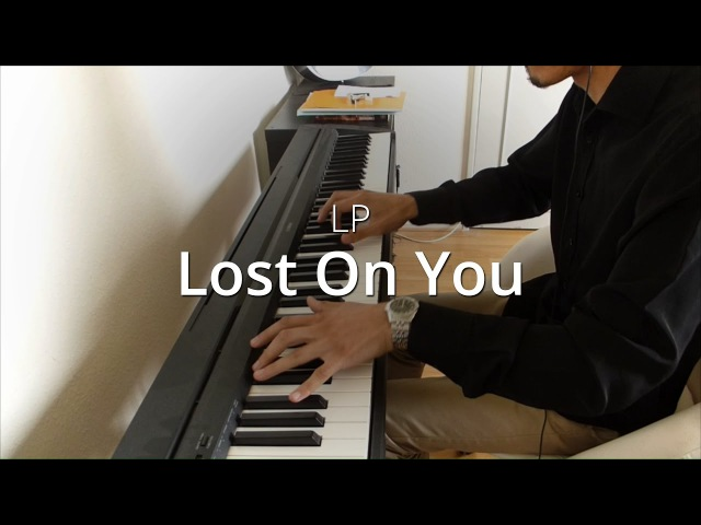 LP - Lost On You | Piano Cover Sheets