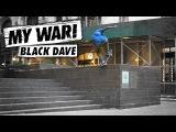 My War Black Dave