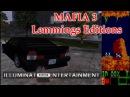 ►Mafia 3 ДАУНГРЕЙД ДО ЛЕММИНГОВ 1989
