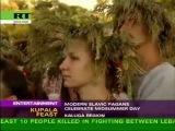 Modern Slavic Pagan (Rodnovery) Feast - Kupala Festival (www.kupalo.org)