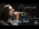 Nightwish Sleeping Sun VocalCover by Tatiana Igumnova