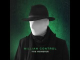 WILLIAM CONTROL - The Monster (OFFICIAL VIDEO)