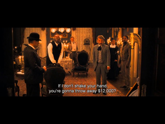 Django Unchained - You Must Shake My Hand