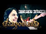 Blentkills ft. Fuhito Nakamura - Beethoven's Nightmare ( Dragonland Cover )