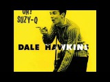 Dale Hawkins - Susie Q HQ