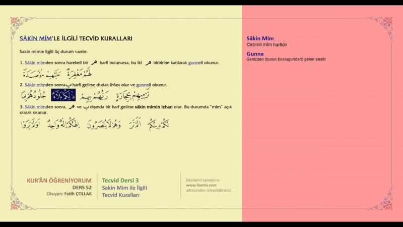 Kuran Öğreniyorum 52 - Tecvid Dersi 3 - Sakin Mim ile İlgili Tecvid Kuralları (Fatih Çollak)