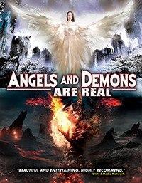 Ангелы и демоны существуют / Angels and Demons Are Real (2017)