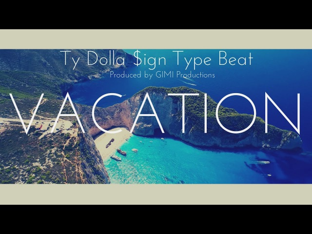 NEW!! Ty Dolla $ign Type Beat - Vacation