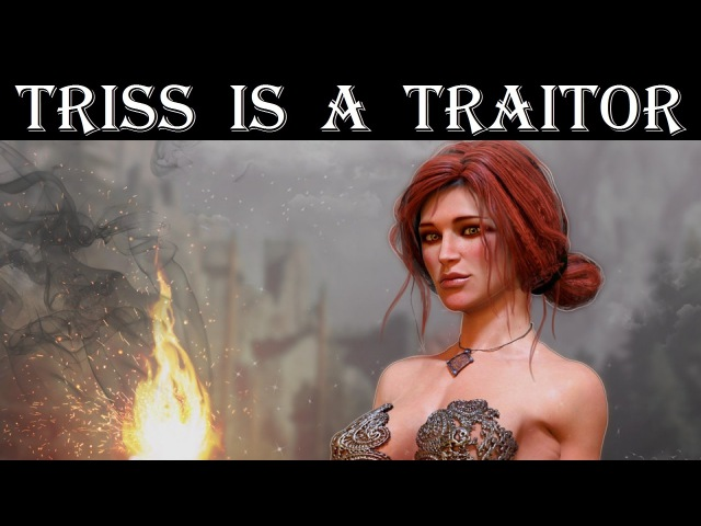 Witcher: Triss is a traitor