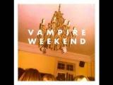 Vampire Weekend - Horchata