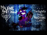 Michael A. - Twilight's Madness