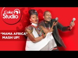 Yemi Alade &amp Jua Cali - Mama Africa Mash Up  Coke Studio Africa