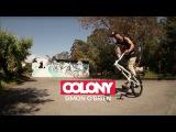Colony BMX - Simon O'Brien 2016
